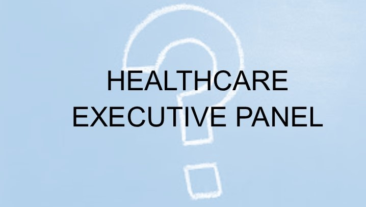 Healthcare Executive Panel @ Webinar